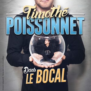 Timothé poissonnet: dans le bocal